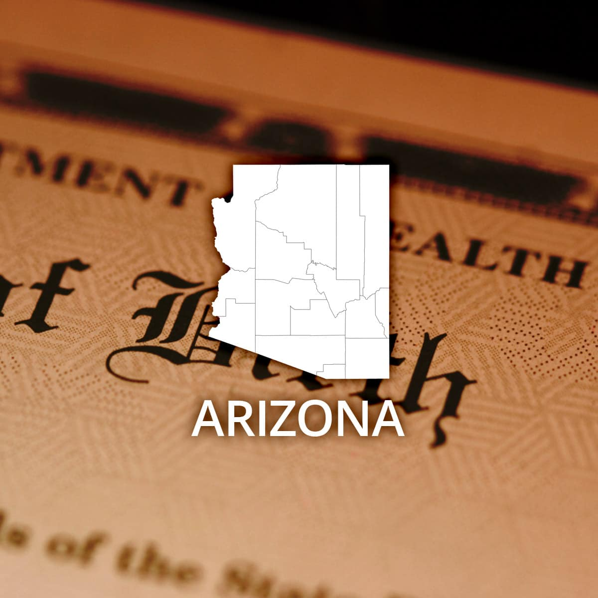 Where to Obtain an Arizona Birth Certificate