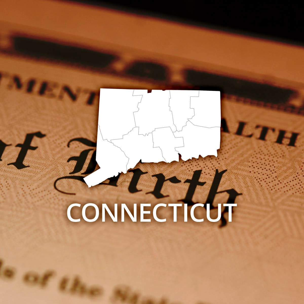 Where To Obtain A Connecticut Birth Certificate