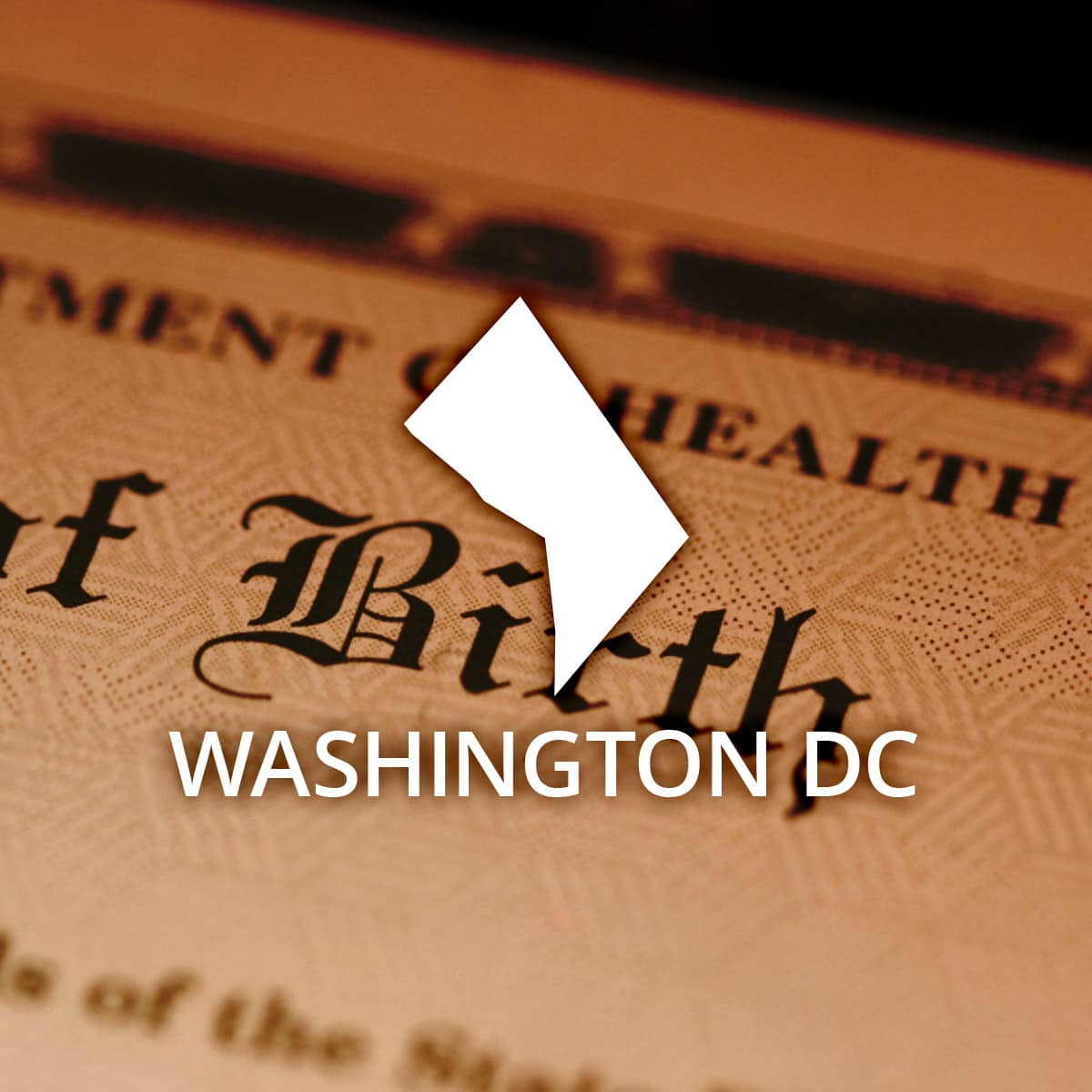 Where To Obtain A District Of Columbia Birth Certificate
