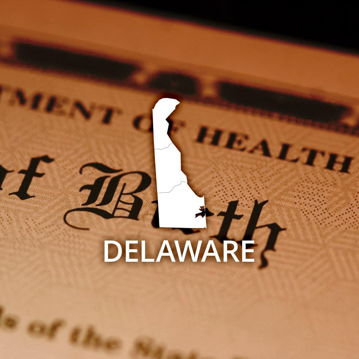 Where To Obtain A Delaware Birth Certificate