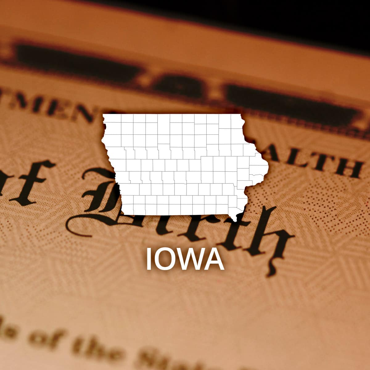 Where to Obtain an Iowa Birth Certificate