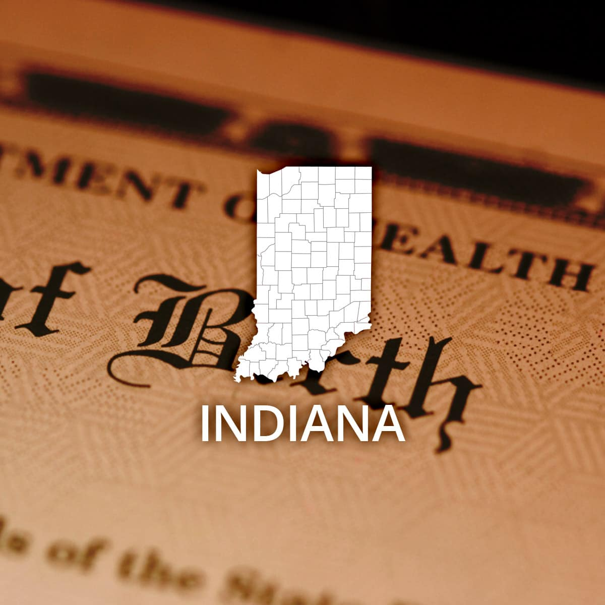 Where to Obtain a Indiana Birth Certificate