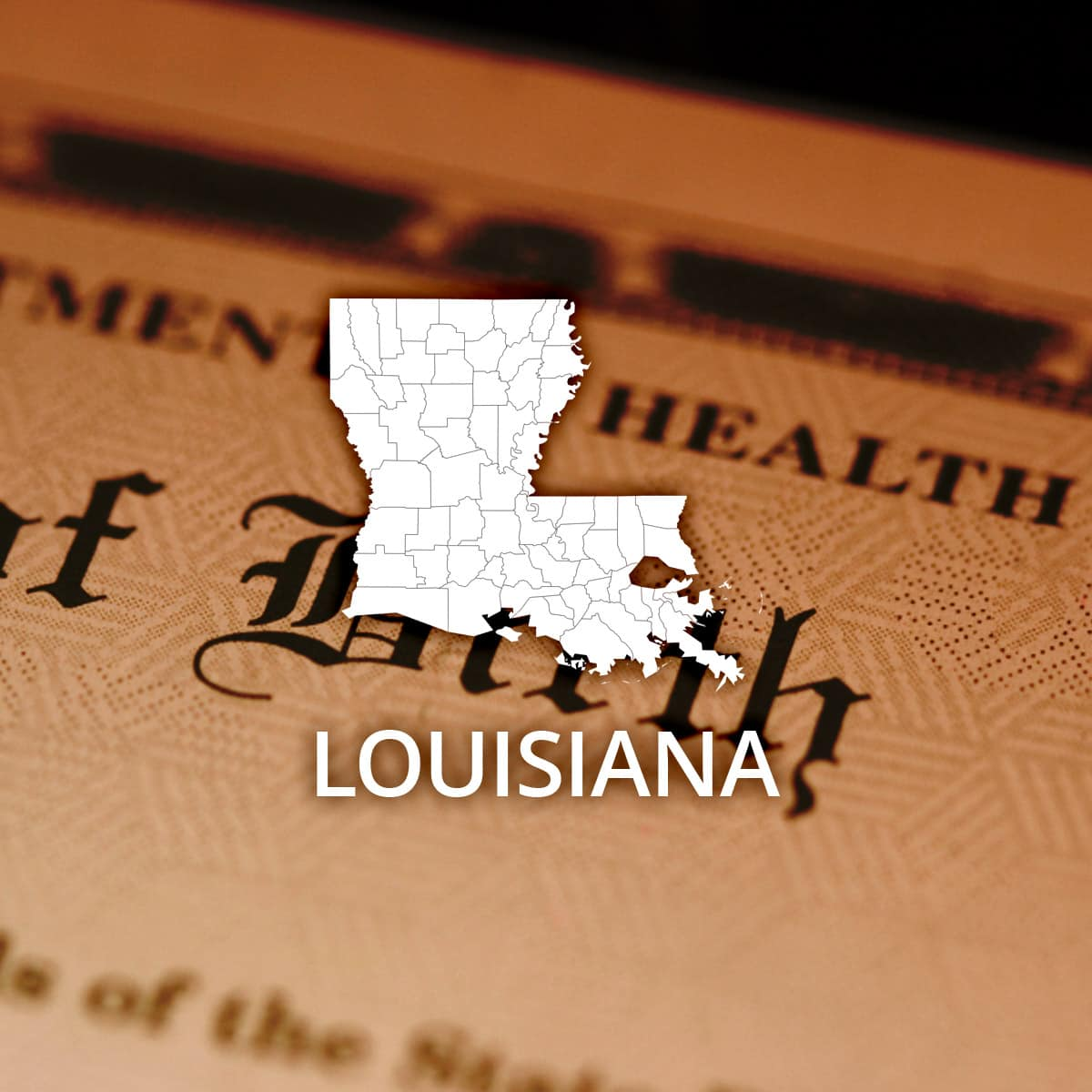 Where To Obtain A Louisiana Birth Certificate