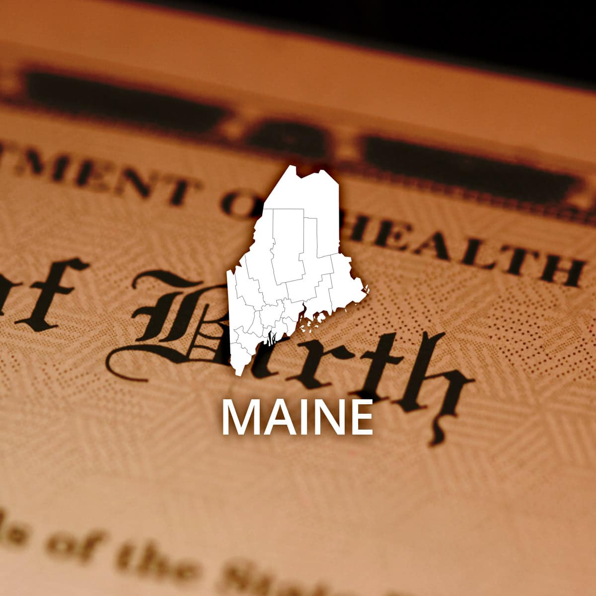 Where to Obtain a Maine Birth Certificate