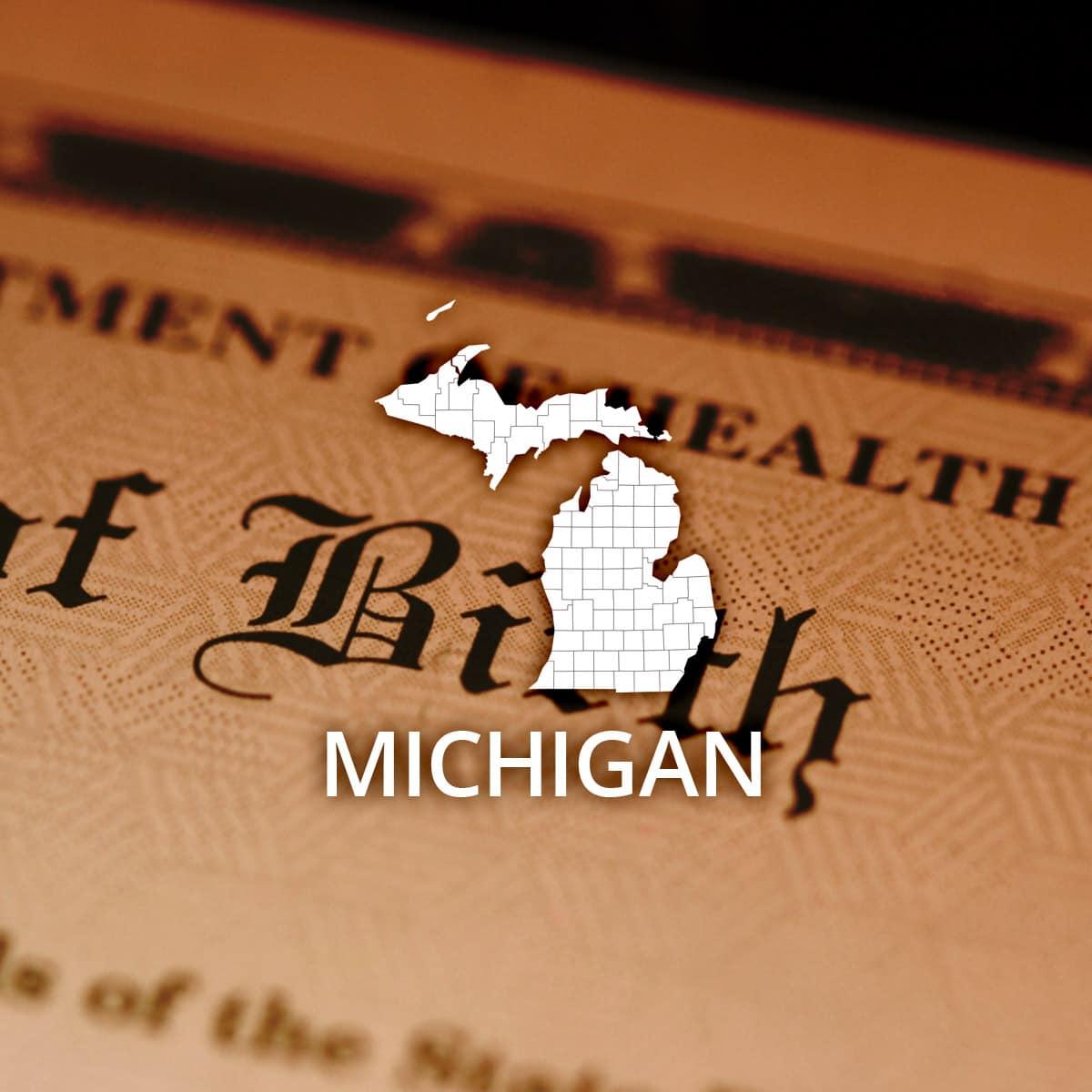 Where to Obtain a Michigan Birth Certificate