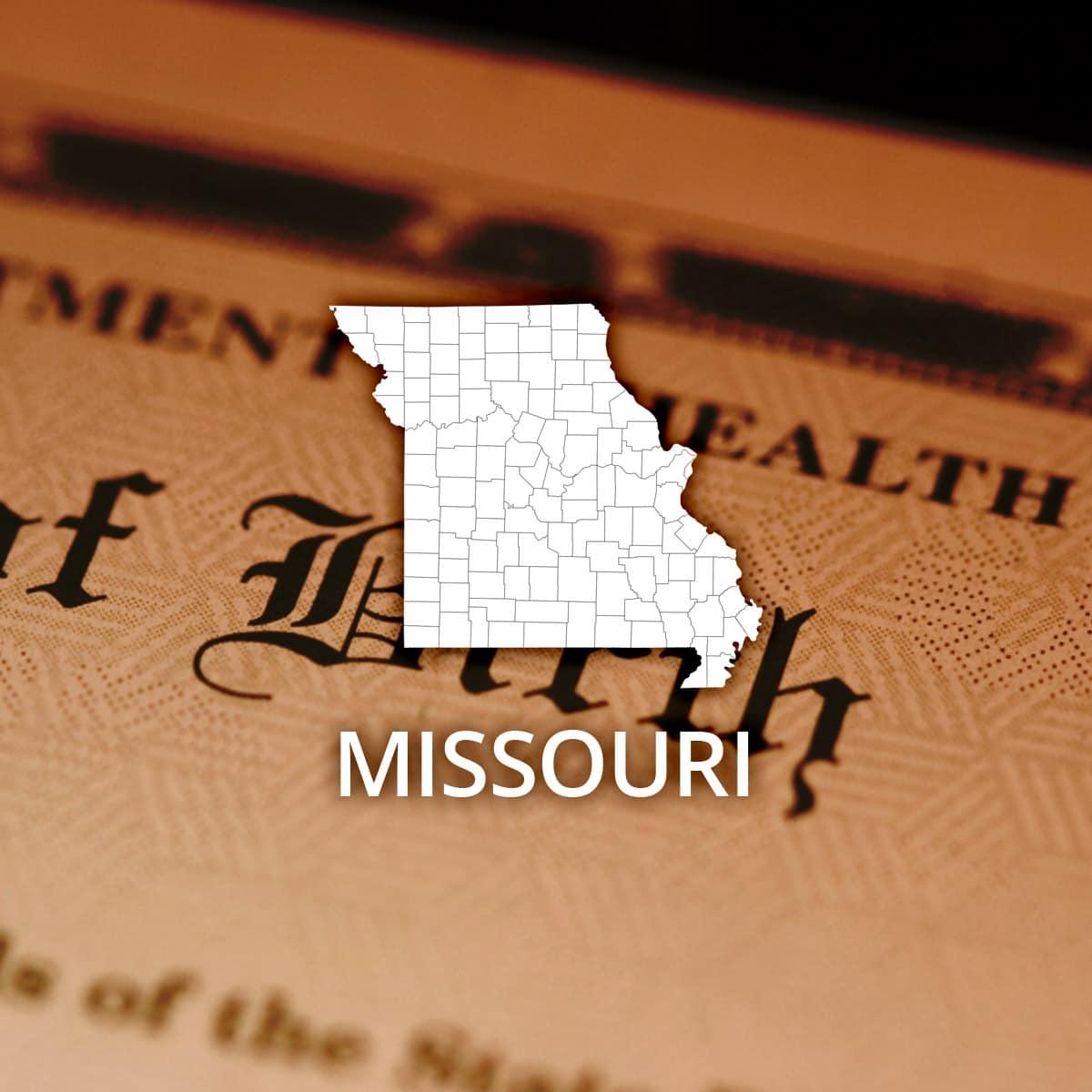 Where to Obtain a Missouri Birth Certificate