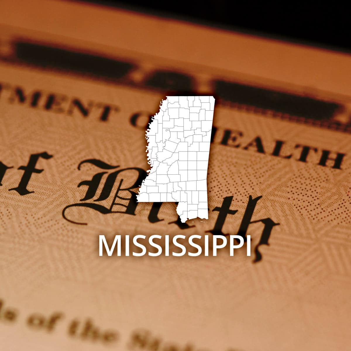 Where to Obtain a Mississippi Birth Certificate