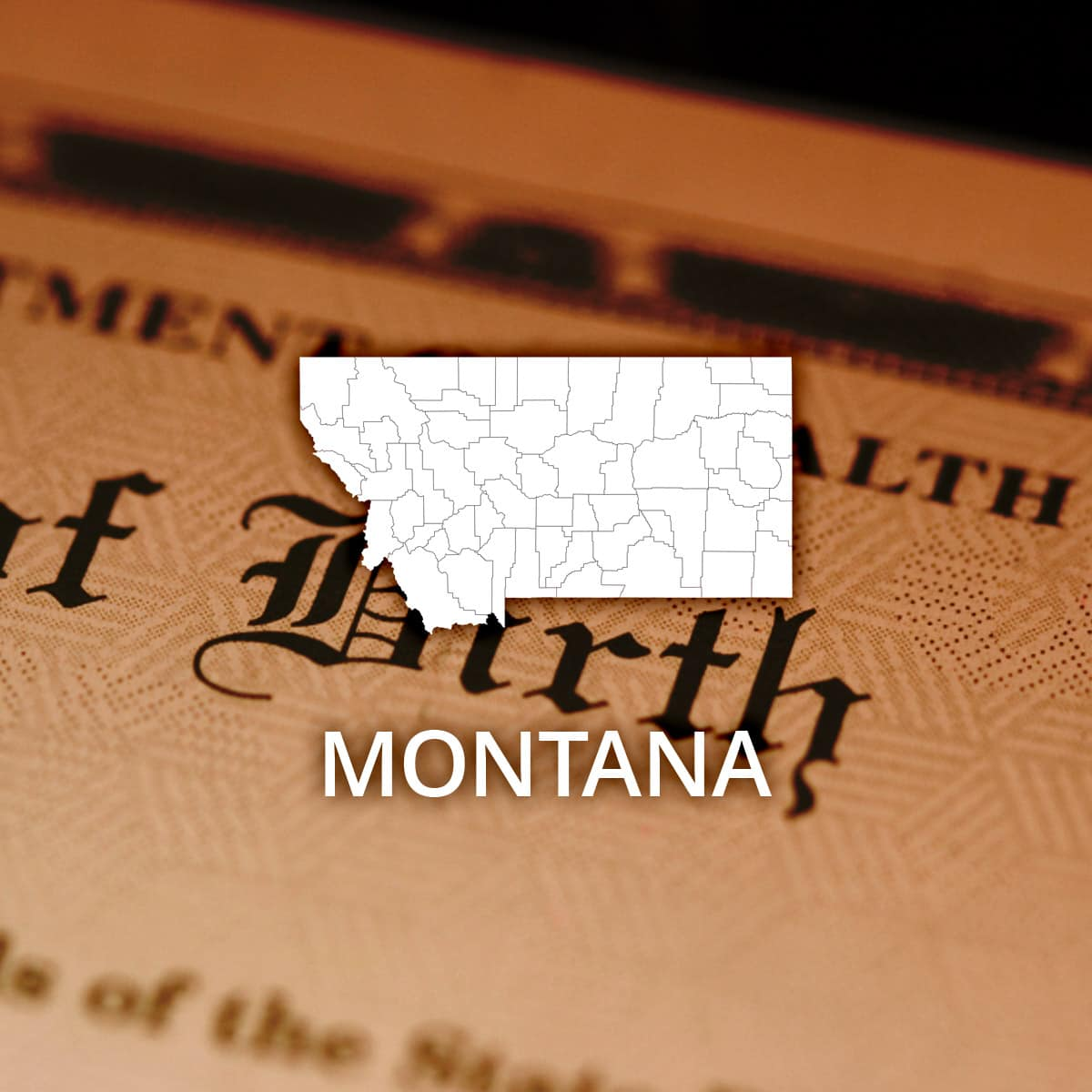 Where to Obtain a Montana Birth Certificate