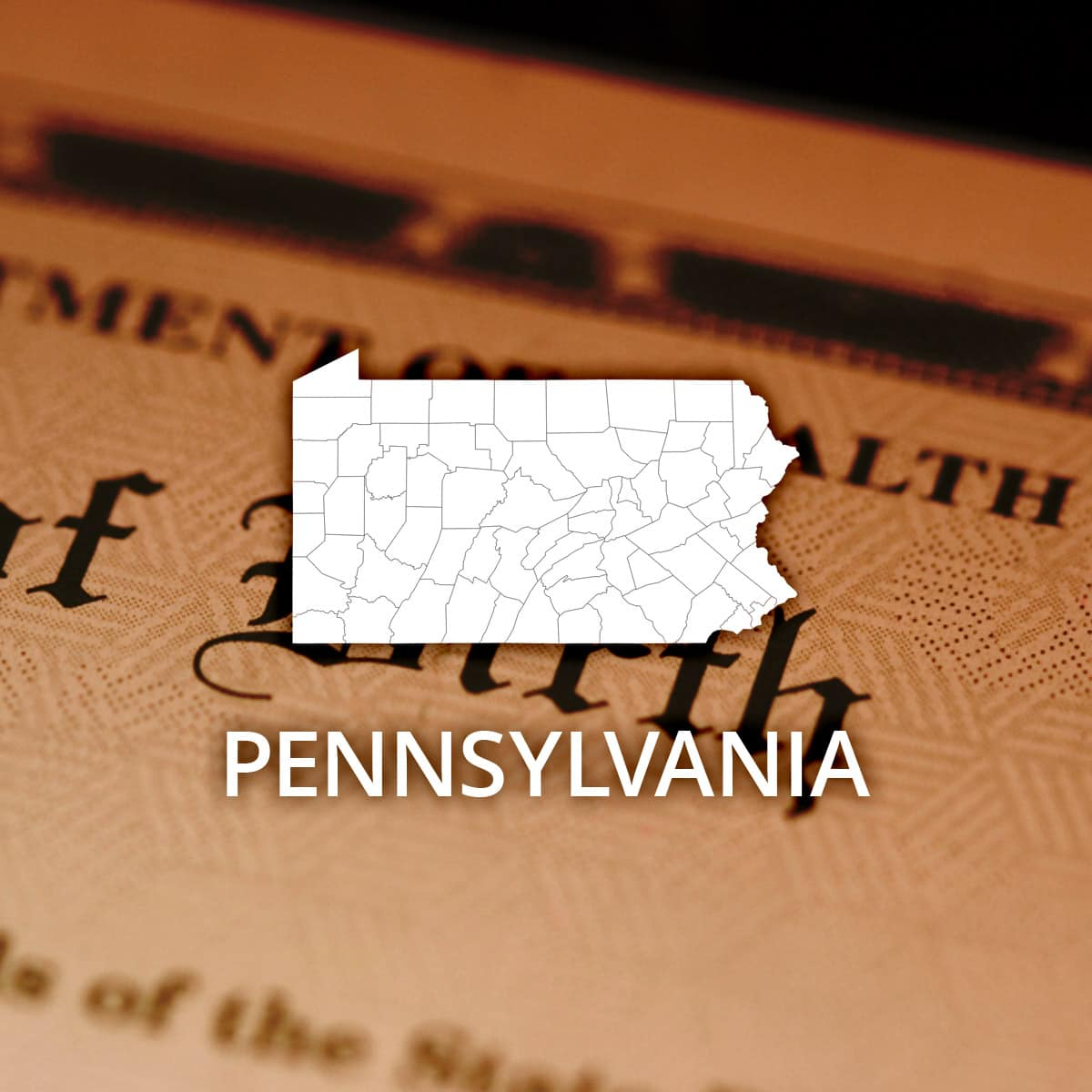 Where To Obtain A Pennsylvania Birth Certificate