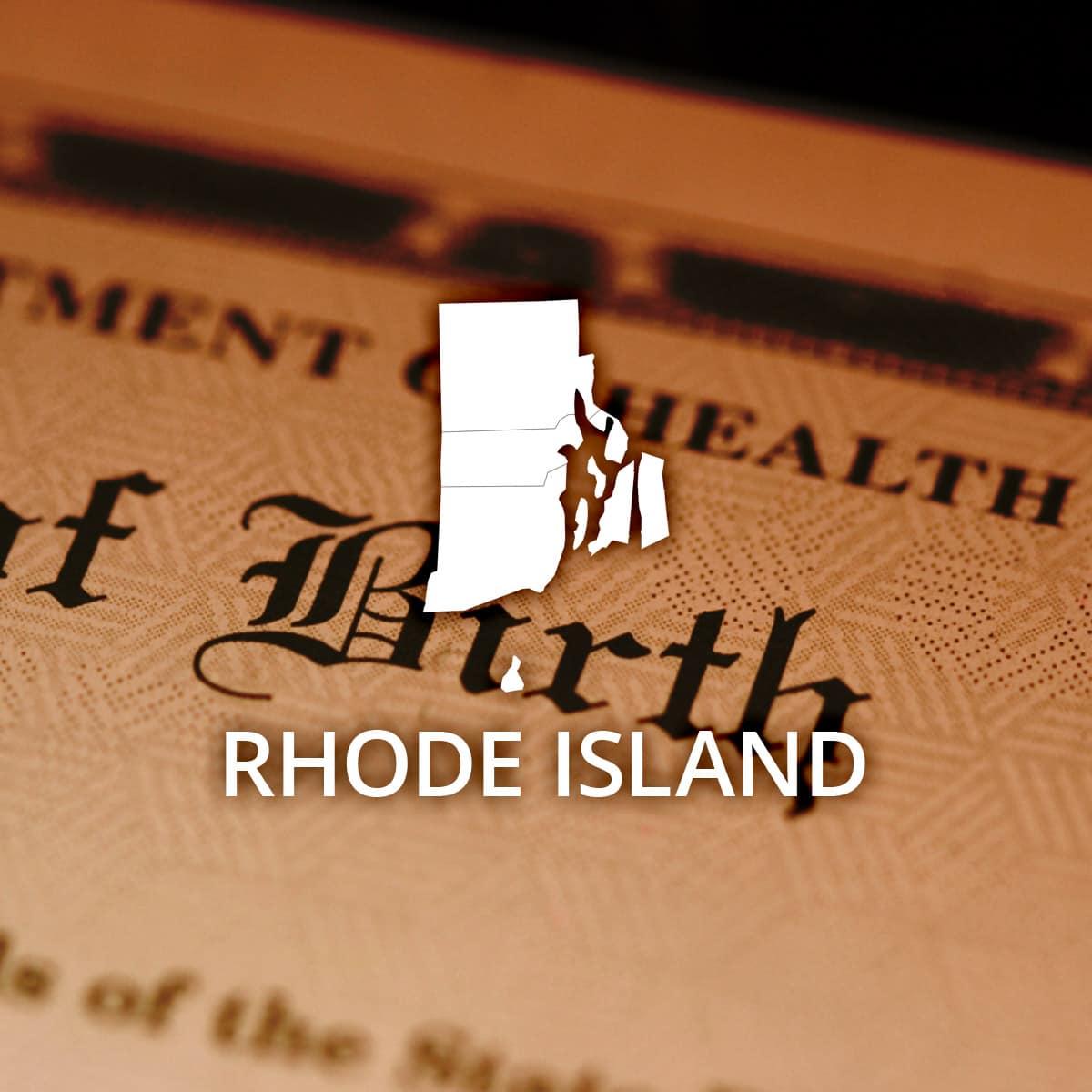 Where to Obtain a Rhode Island Birth Certificate