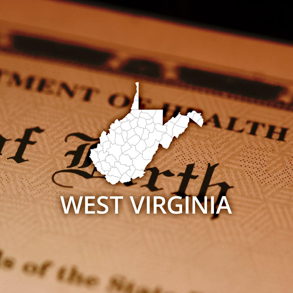 Where to Obtain a West Virginia Birth Certificate